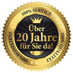 über 20 Jahre für Sie da, 100% Kompetenz - 100% Service - 100% Qualität